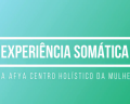 Curso de Experiência Somática – Iniciante II na Afya